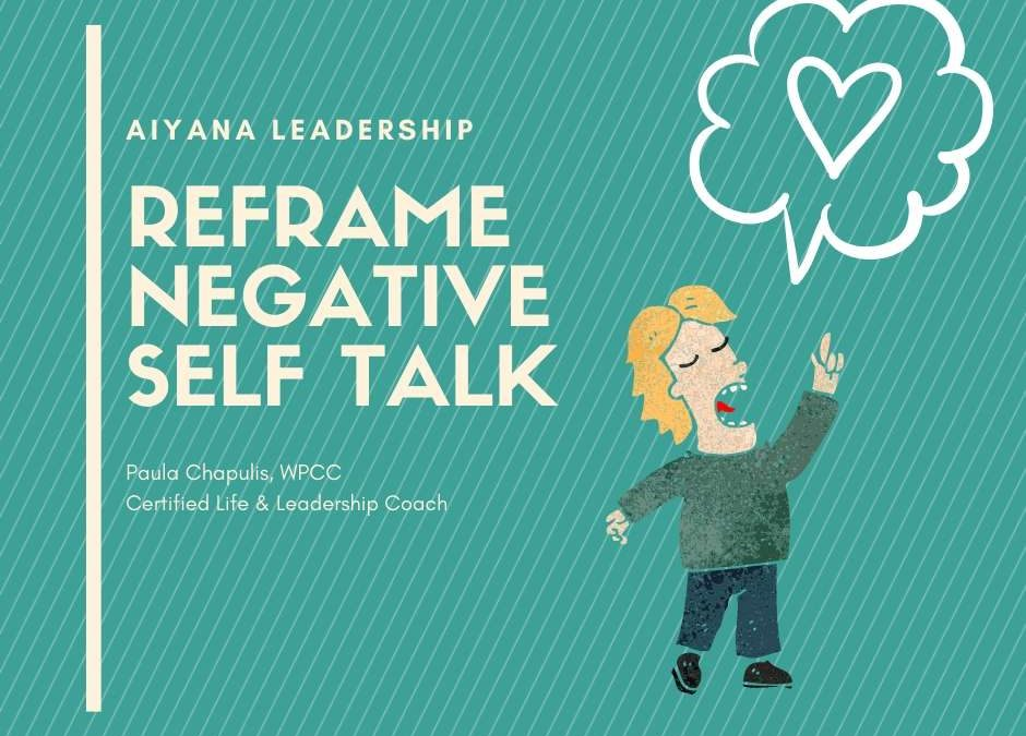 Re-frame Negative Self-Talk