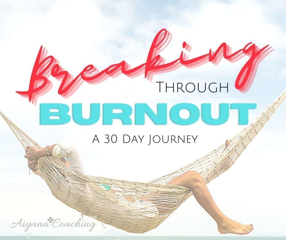 Breaking through Burnout Pic